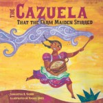 The Cazuela the Farm Maiden Stirred-Vamos